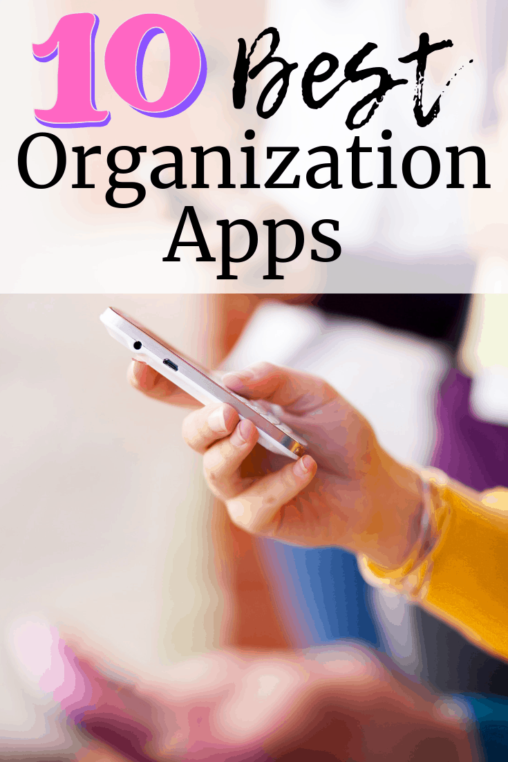 10 Must-Have Apps to Keep You Organized at Work and Home!